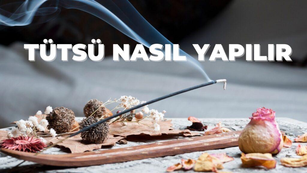 TUTSU NASIL YAPILIR